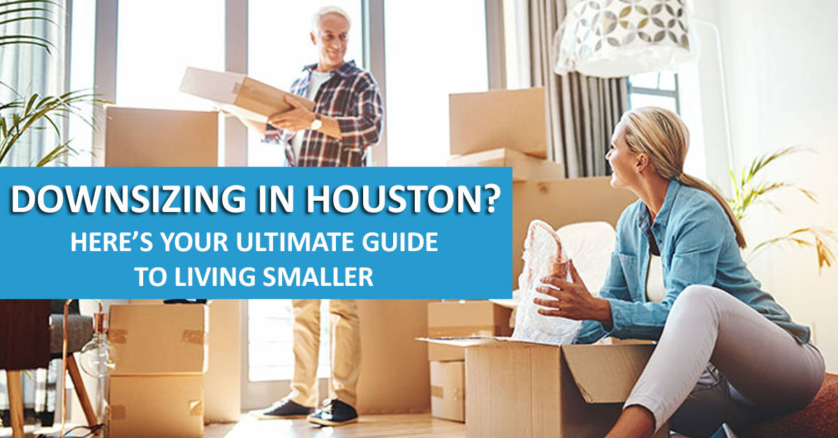 Downsizing Your Home in Houston: Guide From An Industry Expert