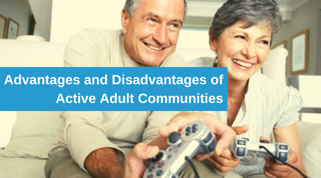 Pros and Cons of Active Adult Communities