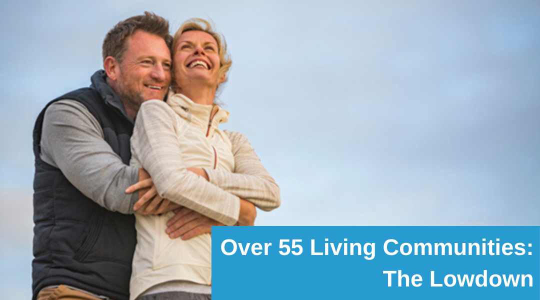 What Are Over 55 Living Communities?