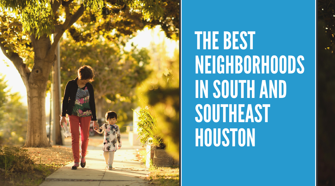 Ranking the Best Houston Suburbs in the South and Southeast