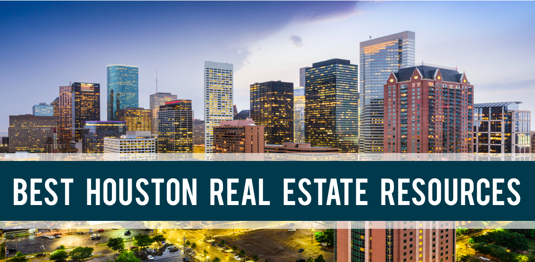 Popular Houston Real Estate Resources