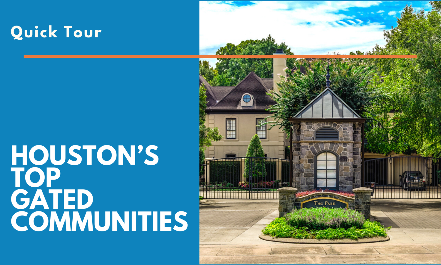 Quick Tour of the Best Luxury Gated Communities in Houston