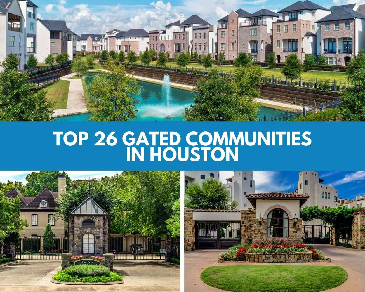 The Ultimate Guide To The 26 Best Gated Communities in Houston