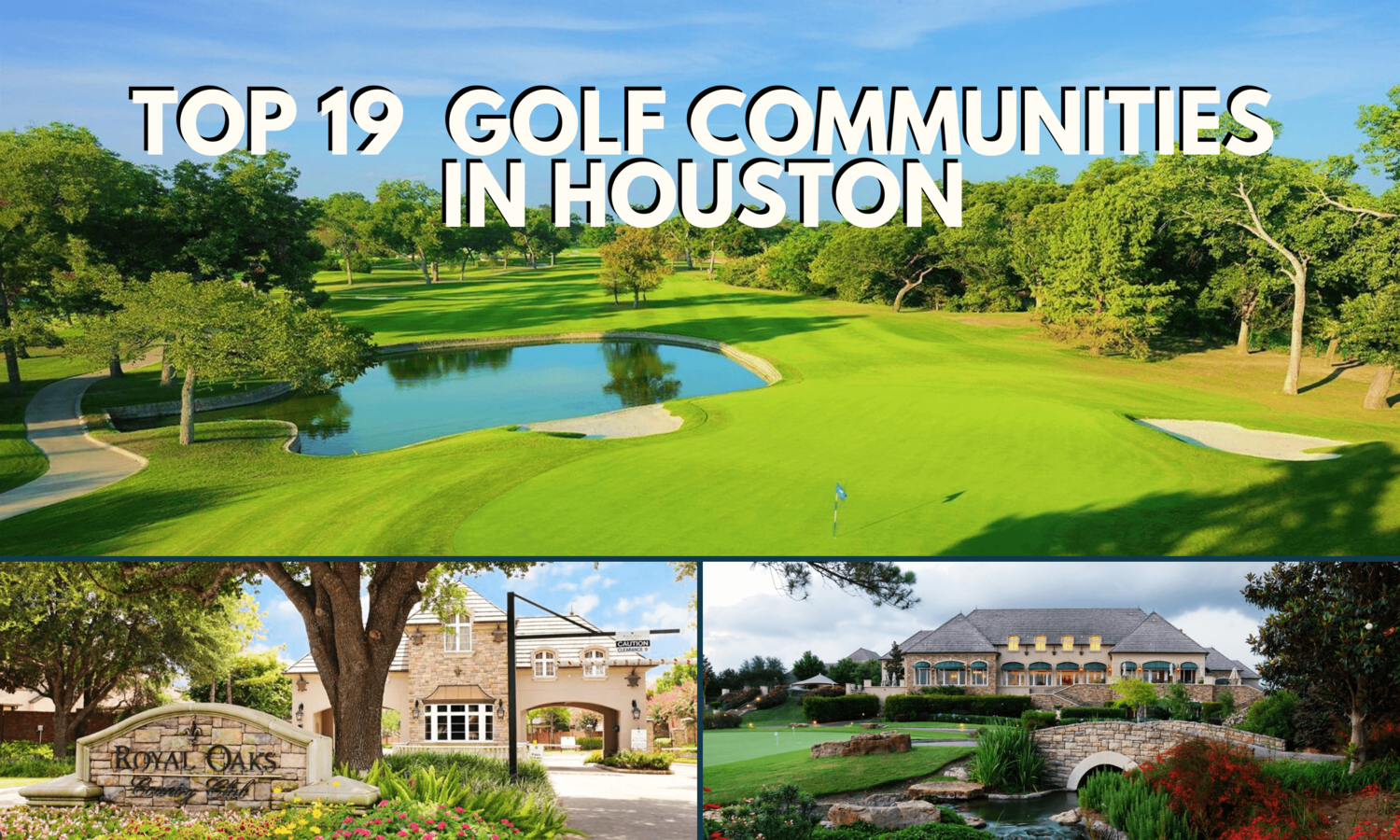 The Ultimate Guide to the Best Golf Course Communities in Houston