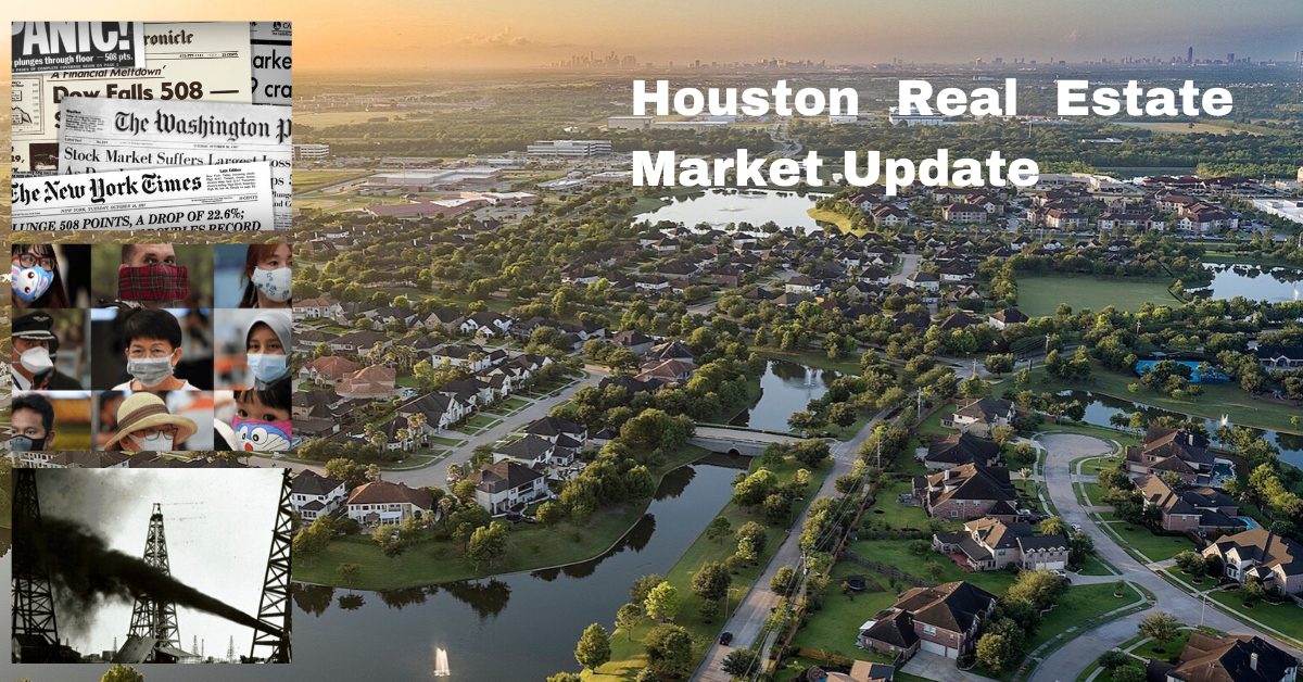 Houston Real Estate Market Update: Coronavirus & Oil Price War Edition