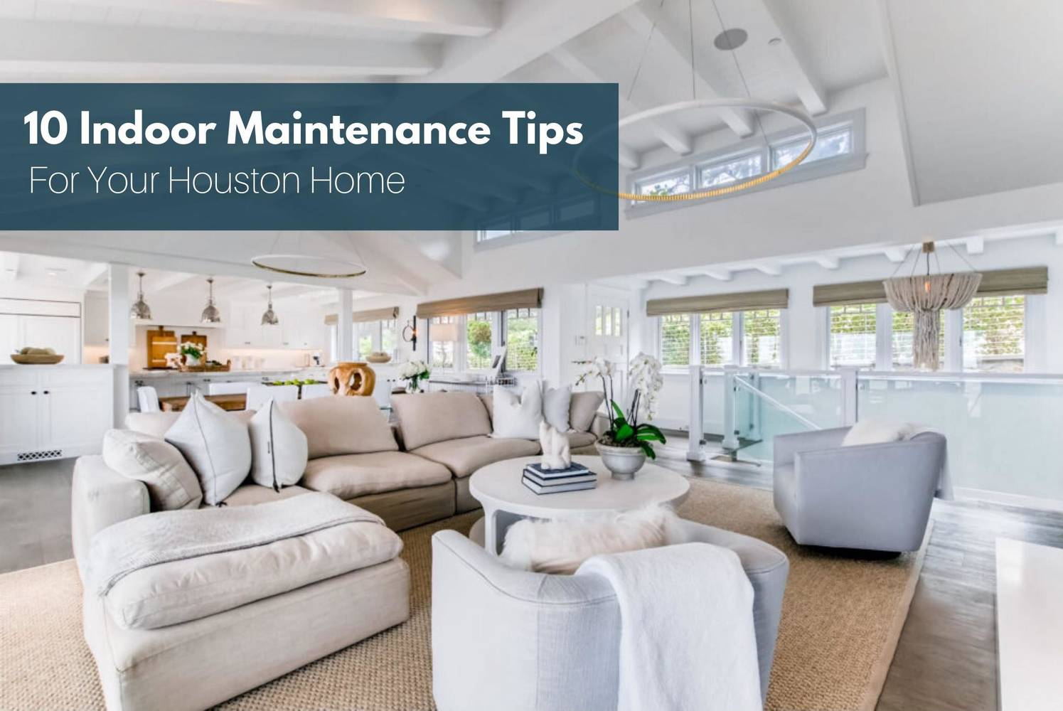 Increase The Value Of Your Home: 10 Maintenance Tips You Can Do Indoors