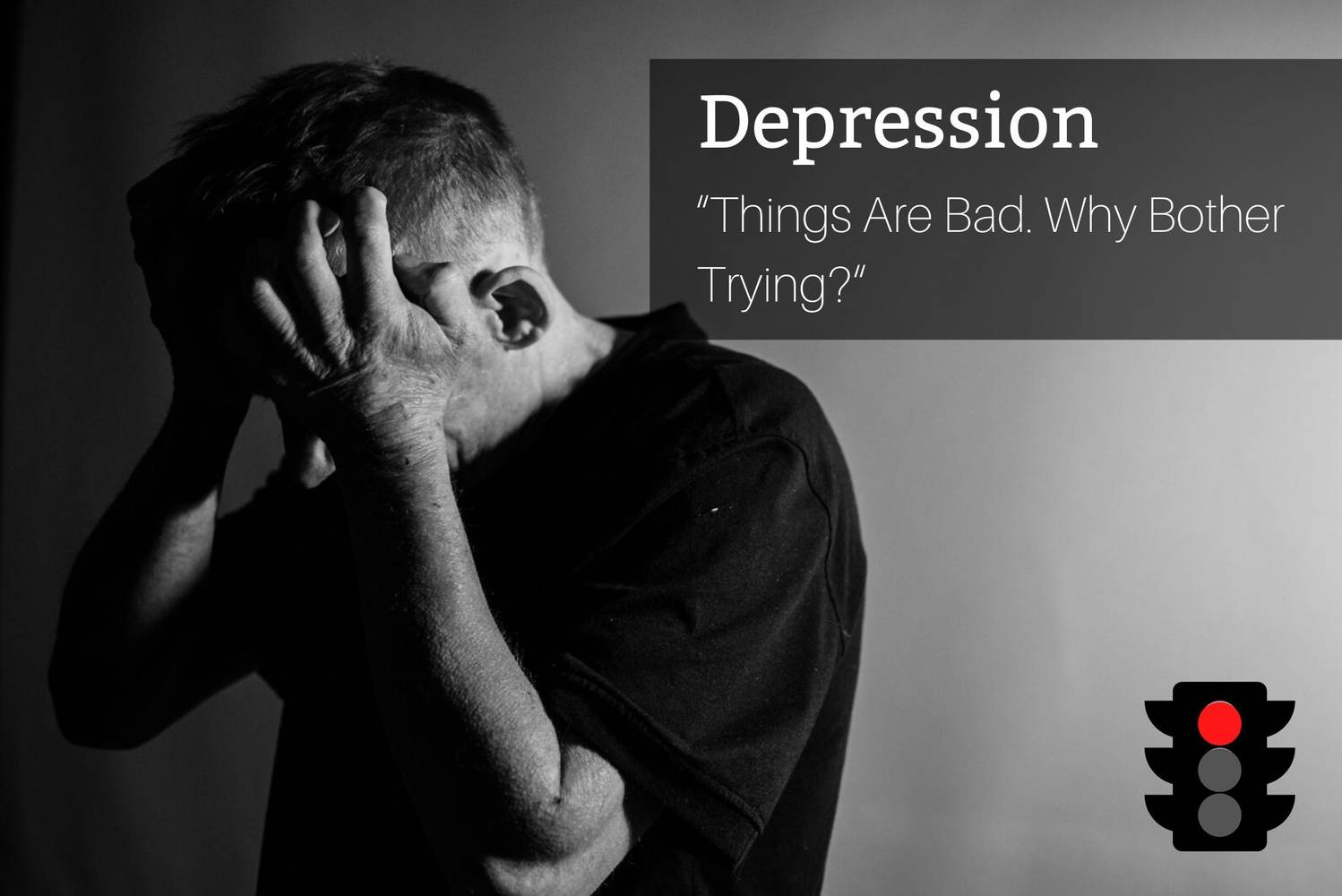 DEPRESSION: Gives Up, Returns To A Passive State