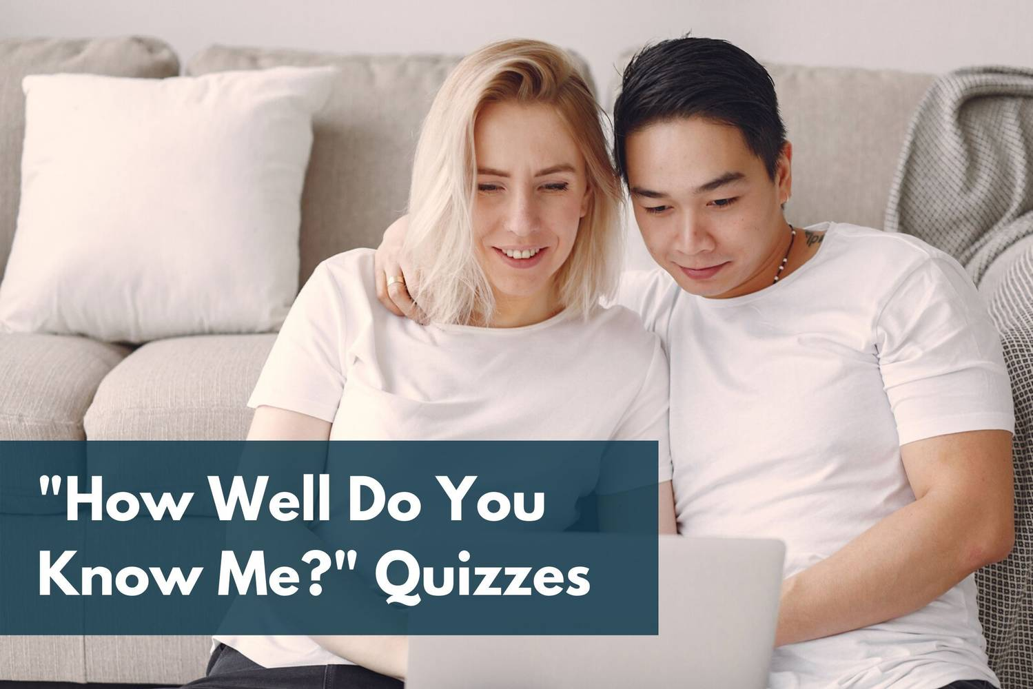 Answer Some Couple Quizzes