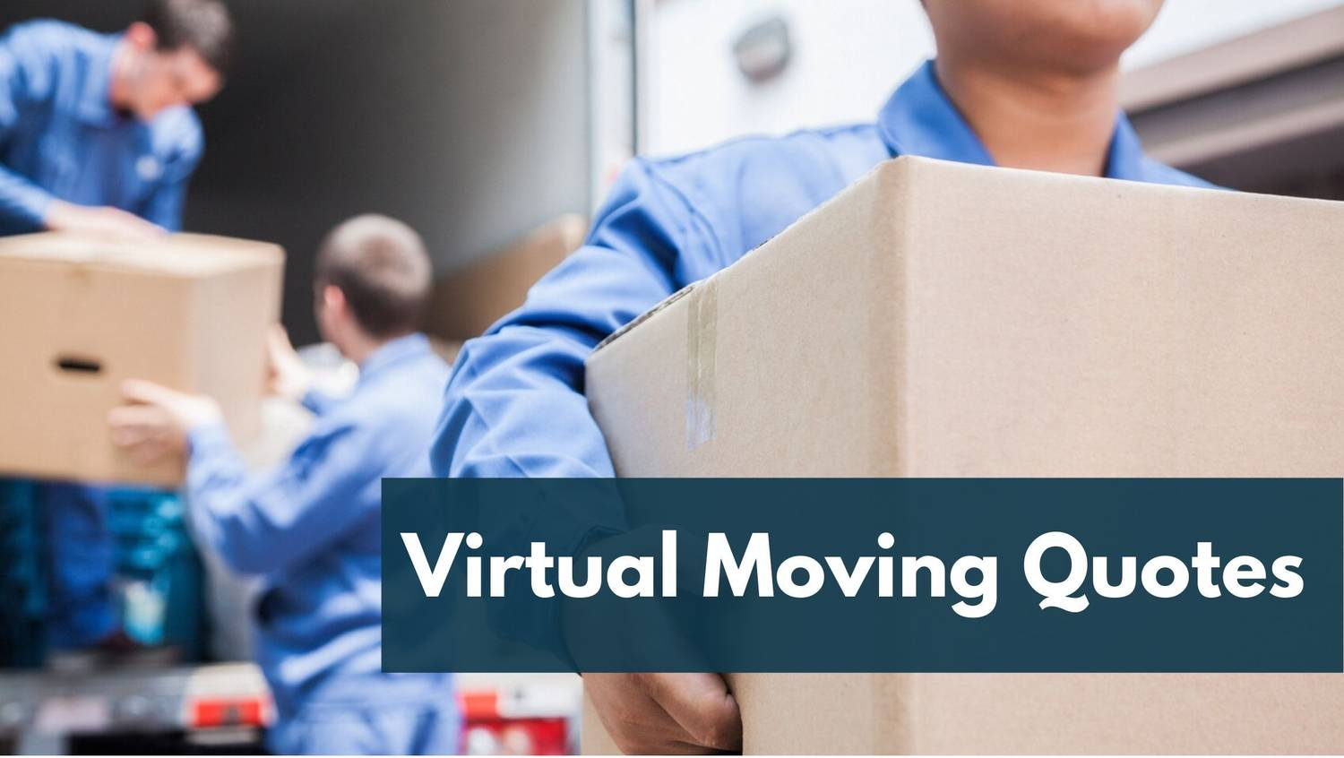 Virtual Moving Quotes