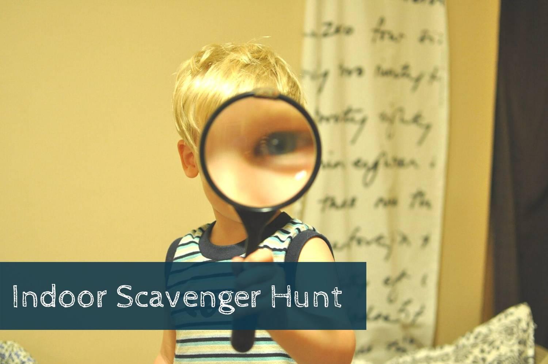 Create An Indoor Scavenger Hunt