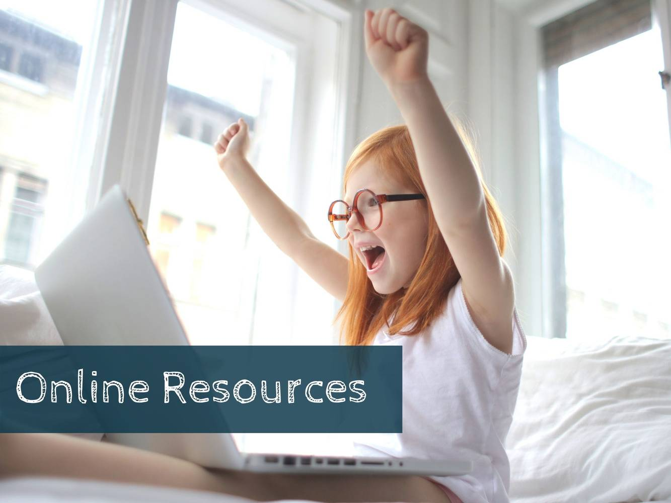 More Helpful Resources: Go Online