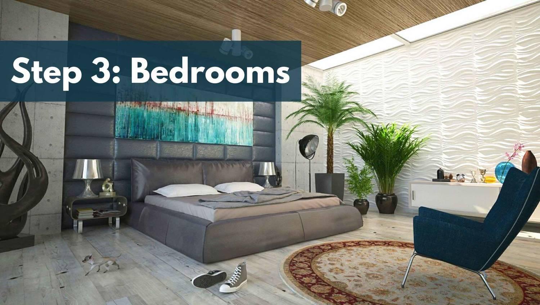 Step 3: Bedrooms