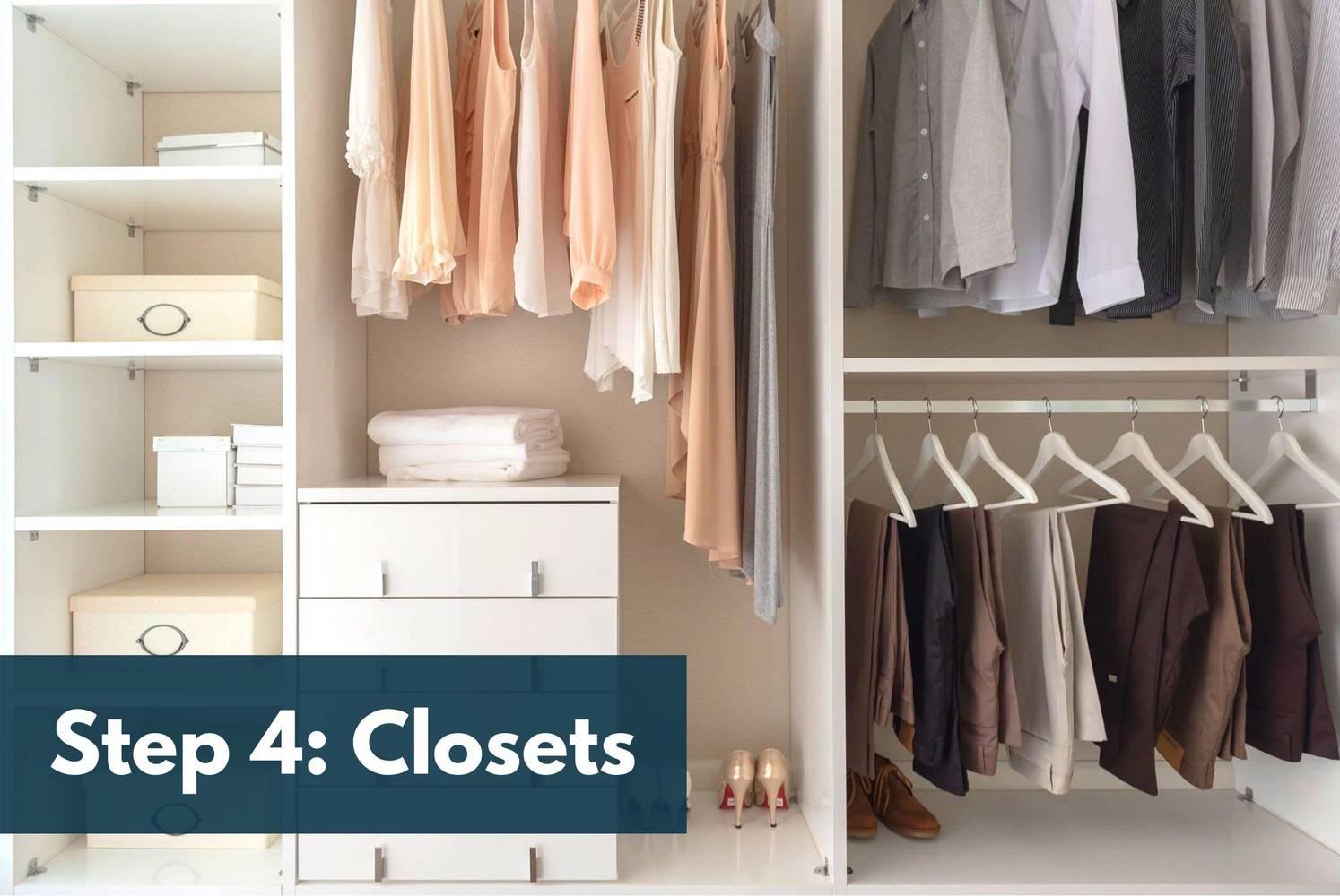 Step 4: Closets