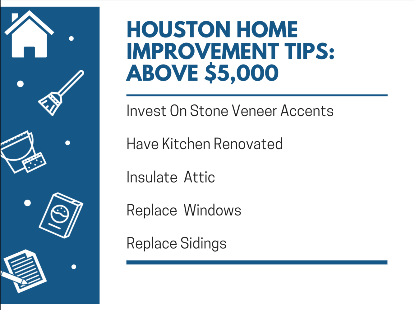 Houston Home Improvement Tips: Above $5,000