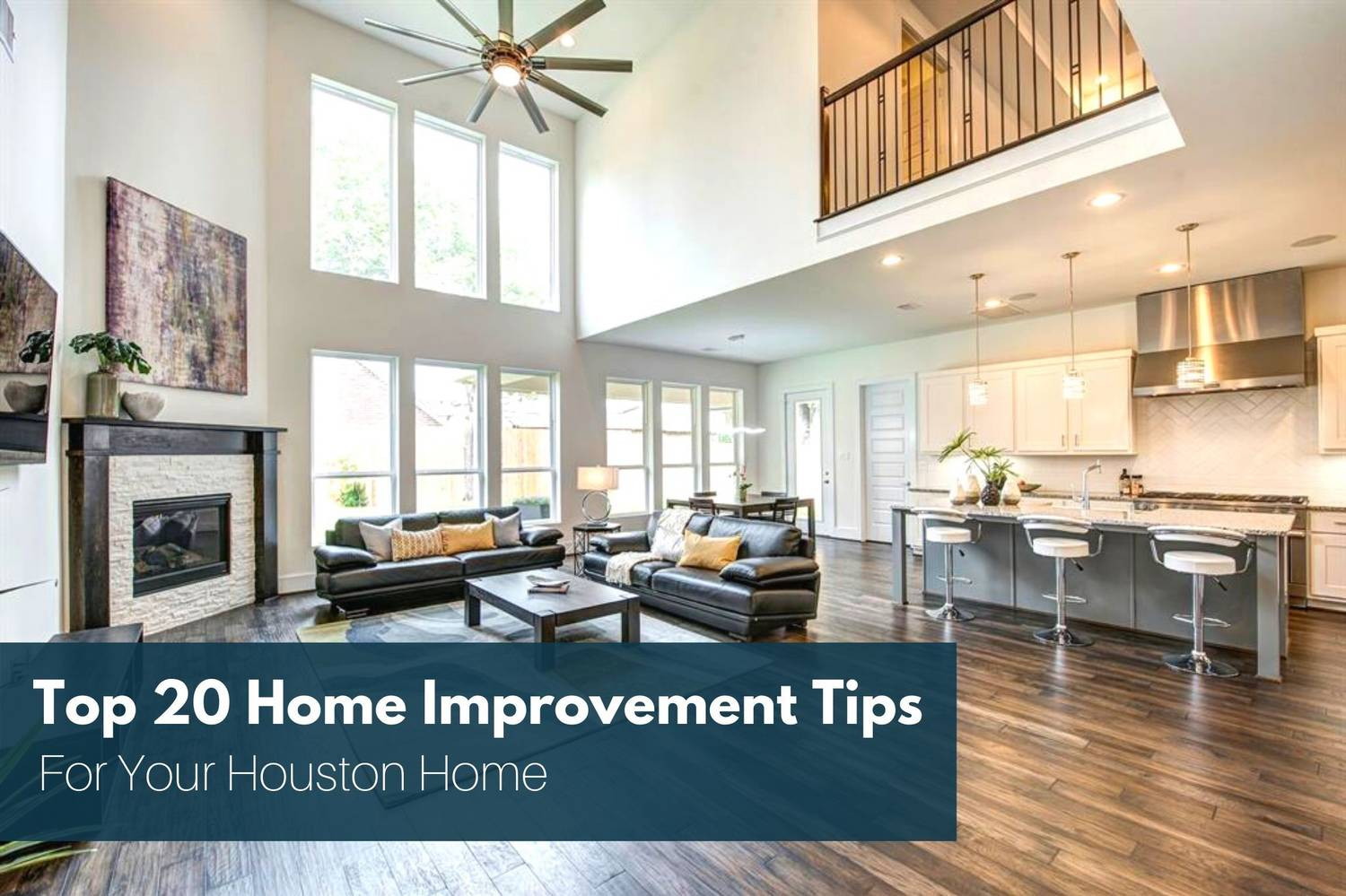 Houston Home Sellers Guide Series #2: Top 20 Home Renovation Tips To Increase Home Value