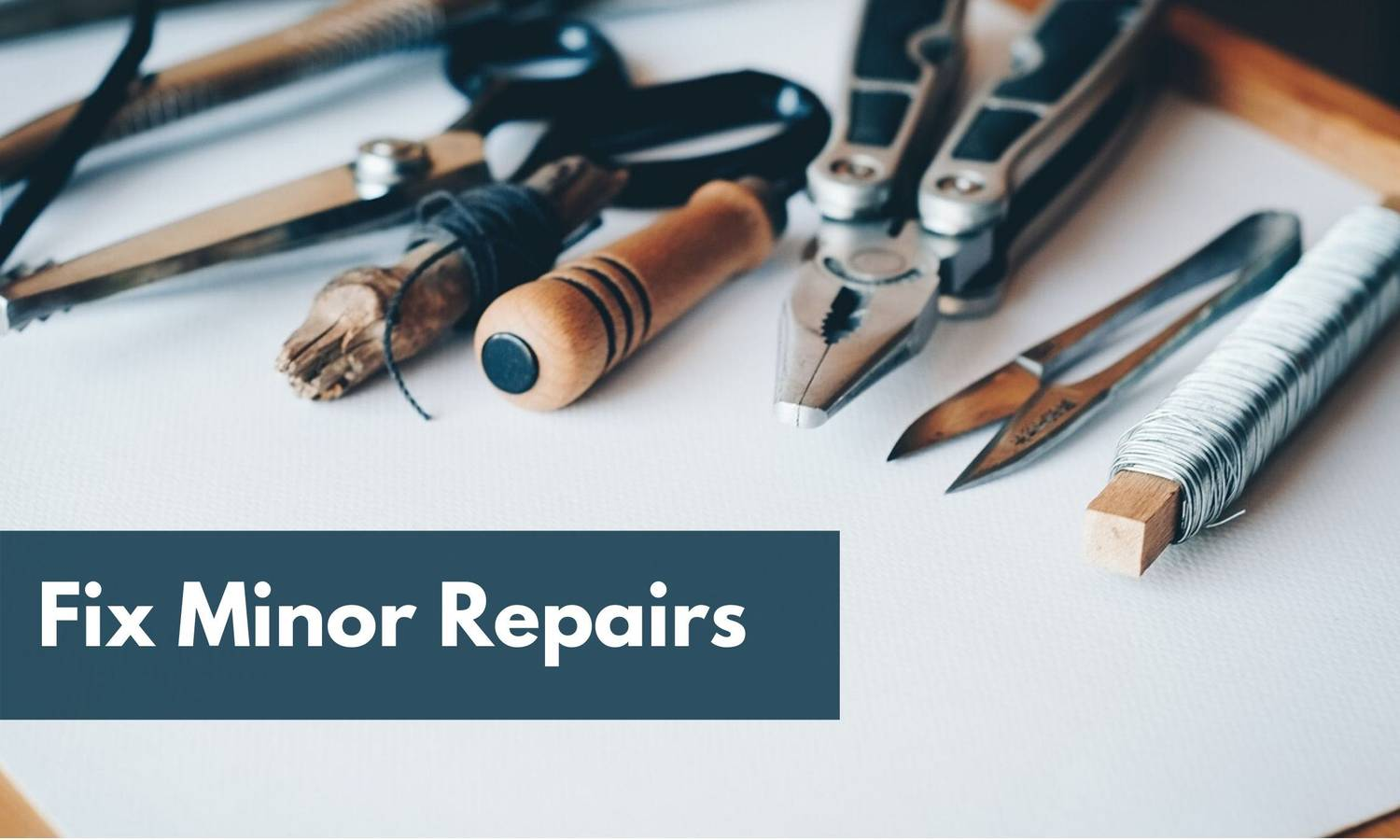 Increase The Value Of Your Home: Fix Minor Repairs