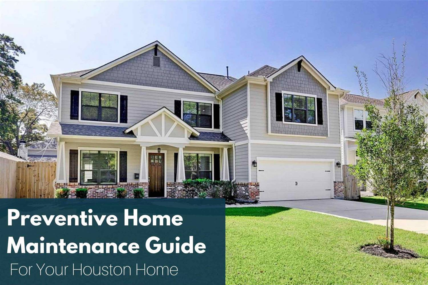 Houston Home Sellers Guide Series #4: Preventive Home Maintenance Guide For Your Houston Home