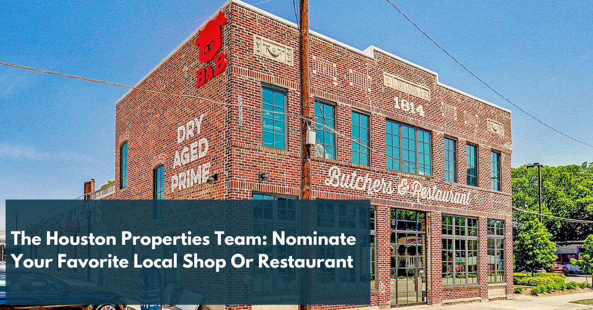 How The Houston Properties Team Is Supporting Local Businesses