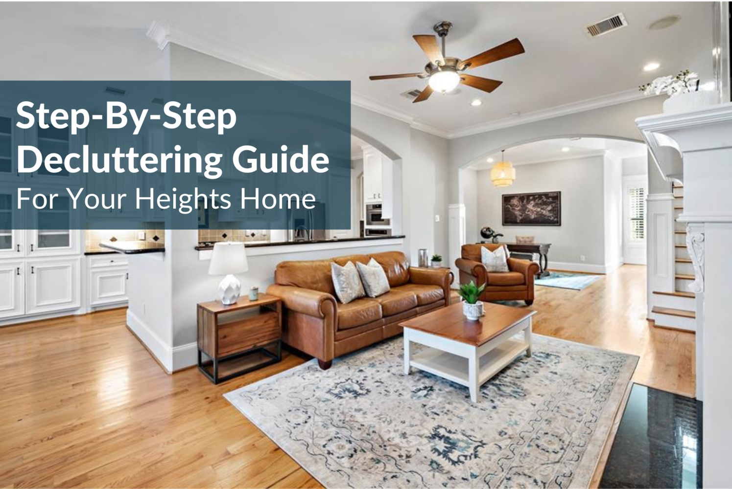 Increase Home Value: Listing Checklist For Houston Heights Sellers