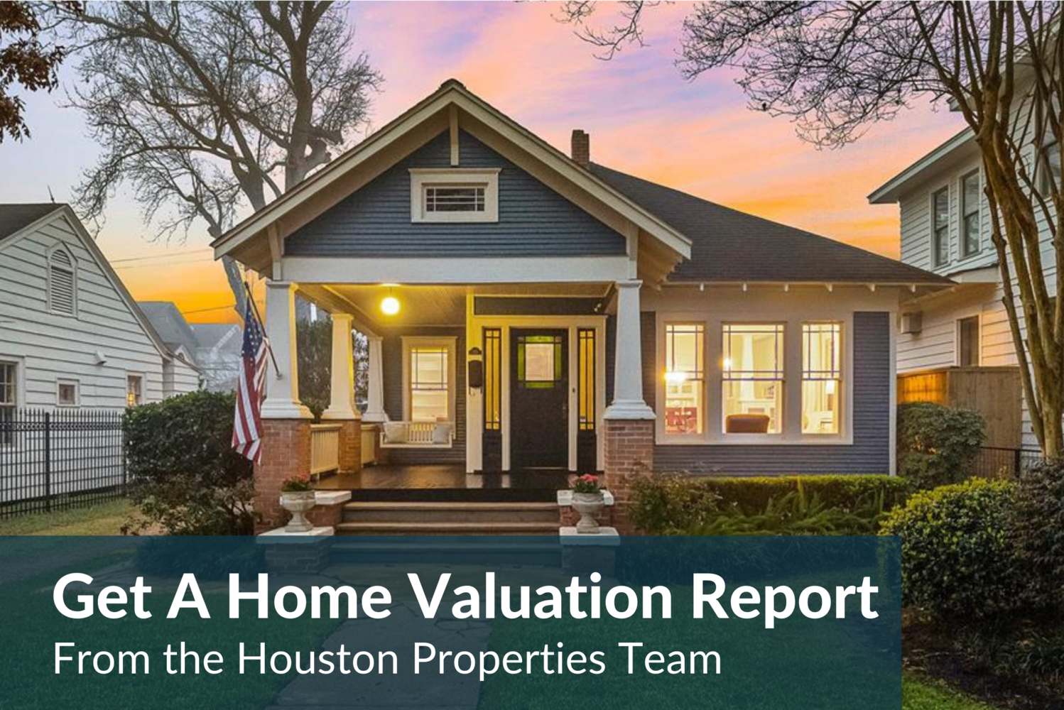 Sell Your Heights Home: Get A Free Valuation Report Now!