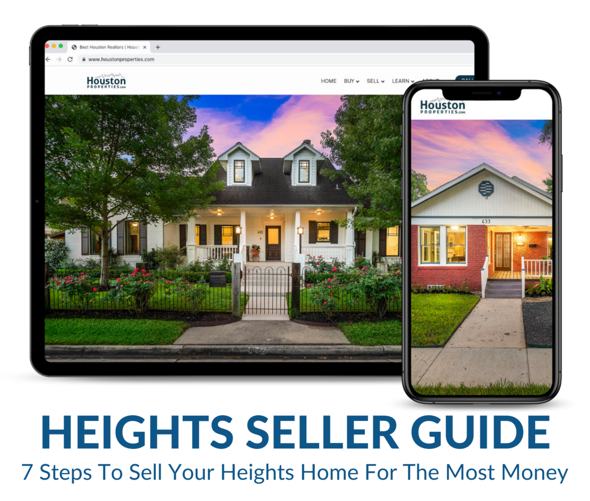 How To Sell Your Heights Home Fast For The Most Money