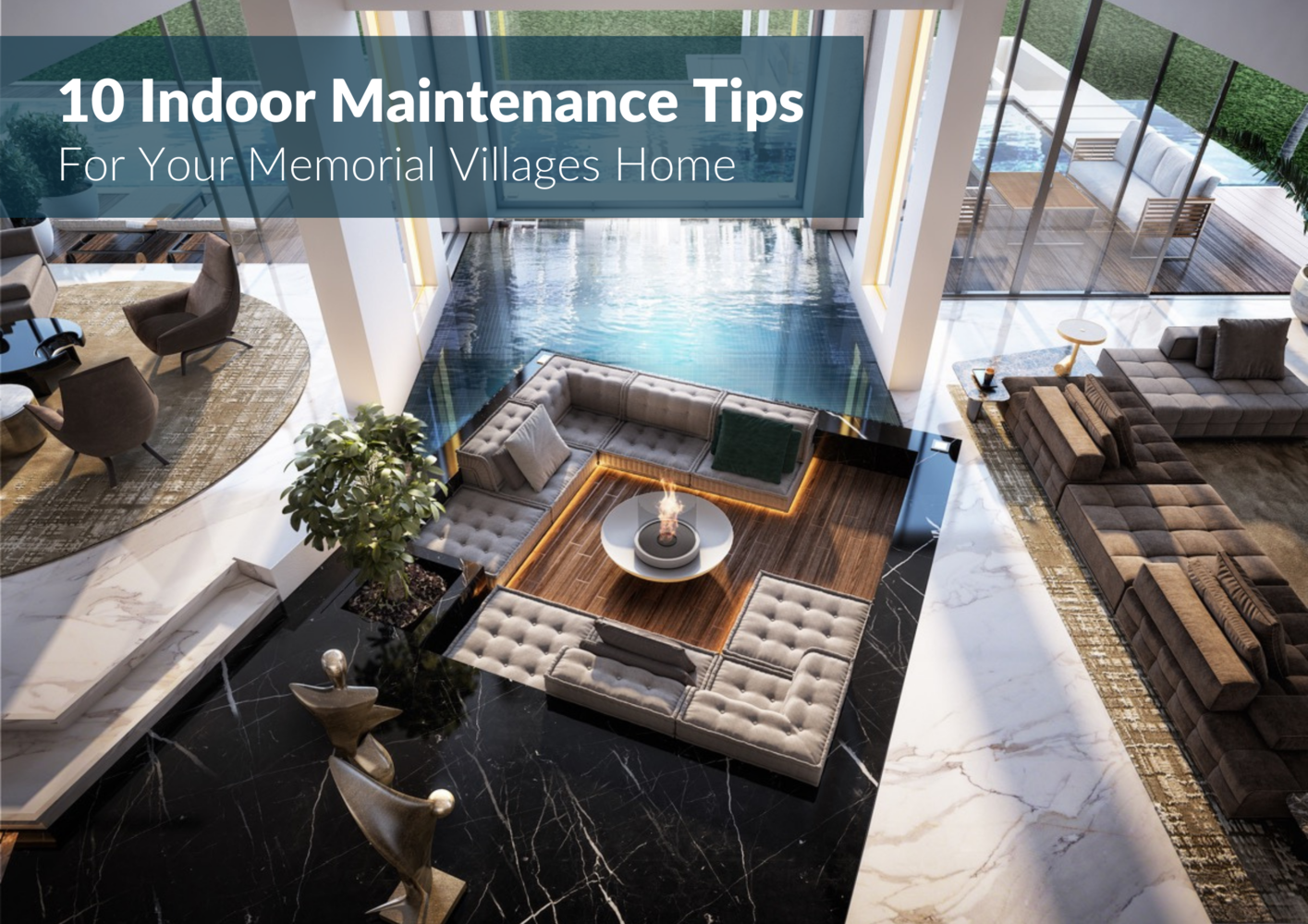 10 Handy Memorial Villages Home Interior Maintenance How-to's