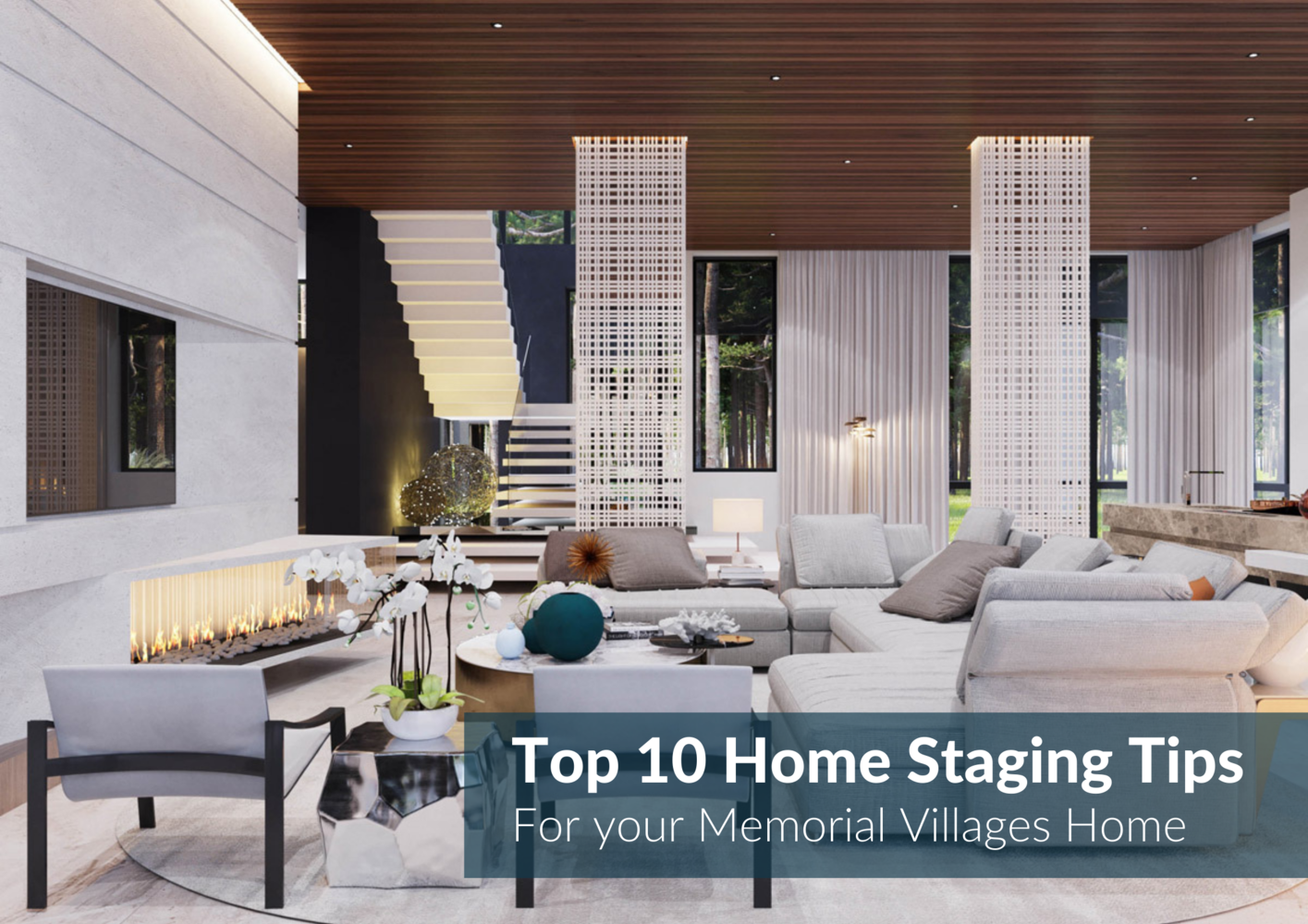 10 Staging Ideas For A Pristine Memorial Villages Home