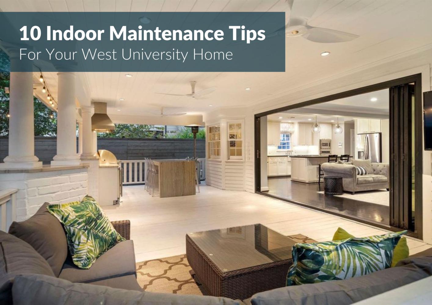 10 Best West U Home Interior Maintenance Tips