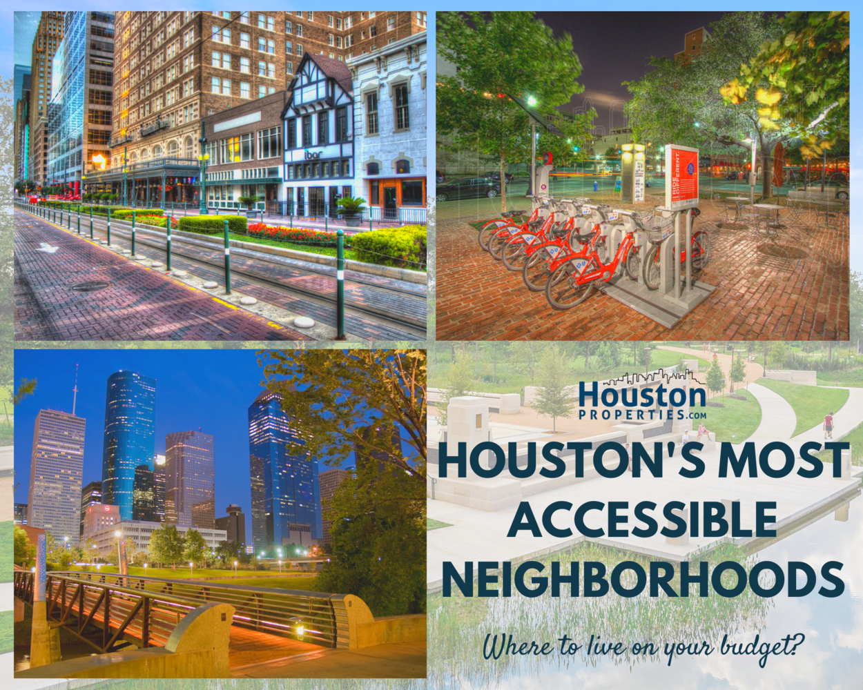 11 Of The Best Houston Neighborhoods In Accessibility & Walkability
