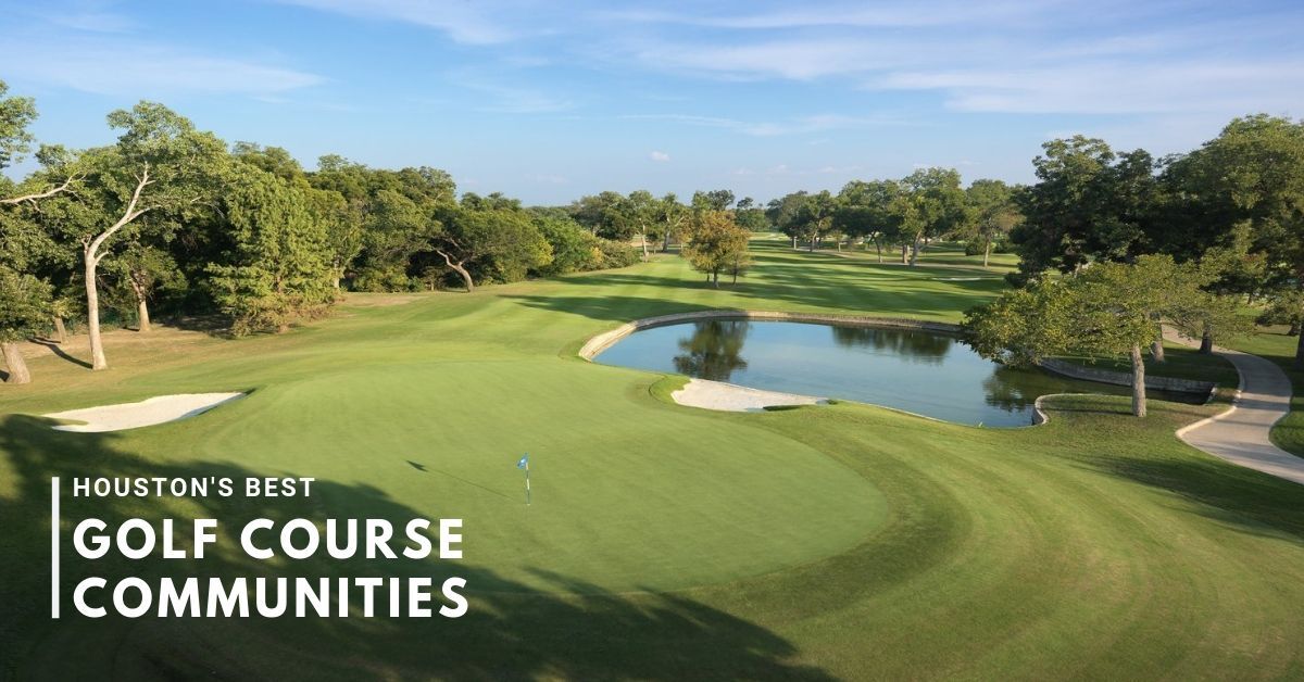 best golf course communities in houston